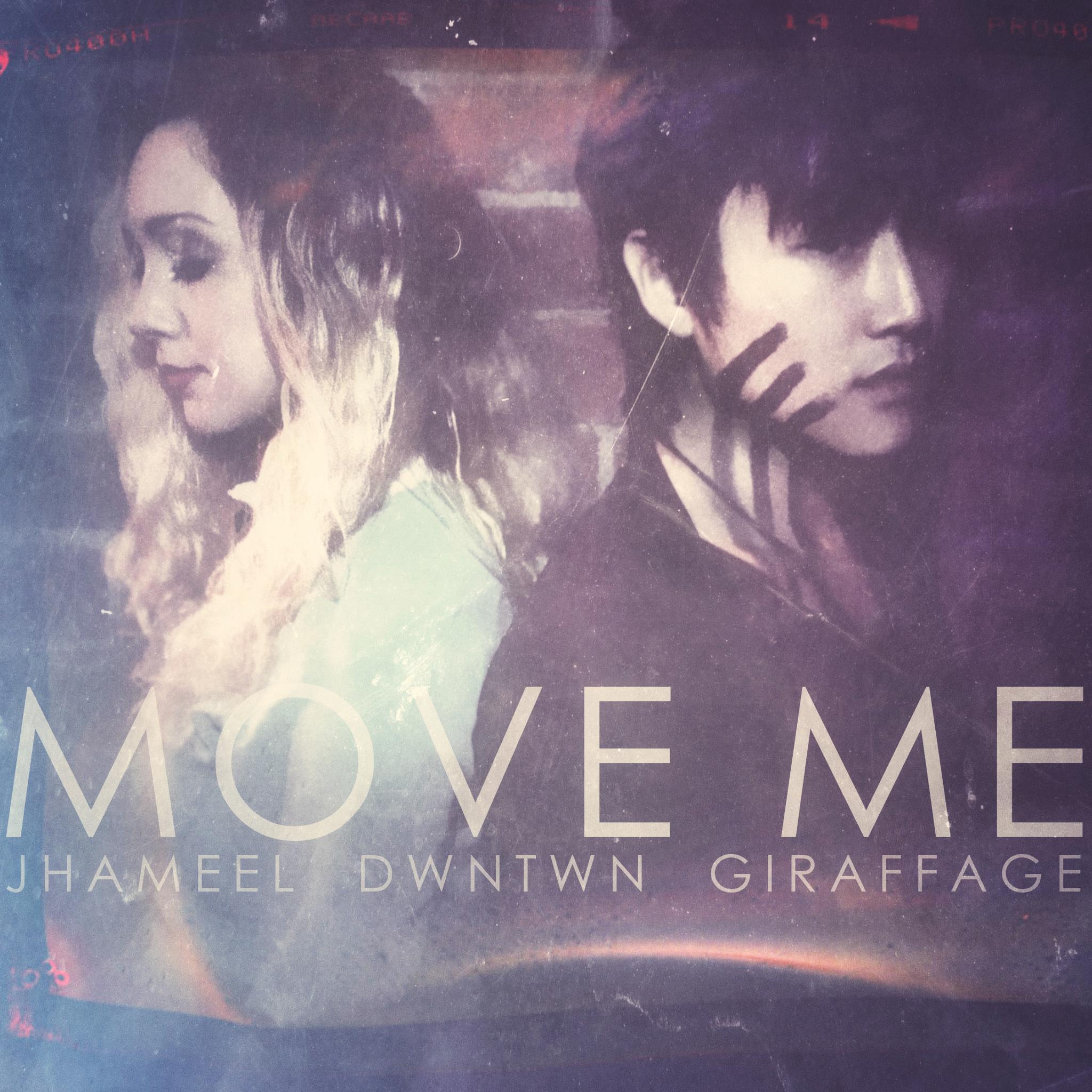 Jhameel - Move Me